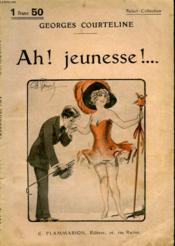 Ah ! Jeunesse ! ... . Collection : Select Collection N° 253 - Couverture - Format classique