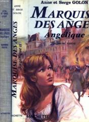 Marquise Des Anges. Angelique. Roman En 2 Partie. - Couverture - Format classique