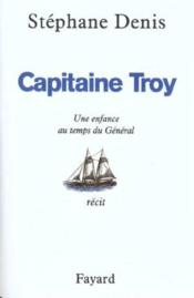 Vente  Capitaine troy  - Denis-S - Stephane Denis