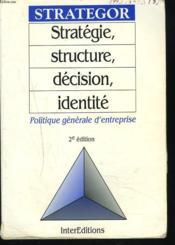 Strategor Strategie Structure Decision - Couverture - Format classique