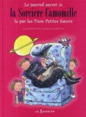 Camomille et les trois petites soeurs ; le journal secret de la sorcière Camomille - Couverture - Format classique