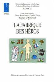 La fabrique des heros - Couverture - Format classique