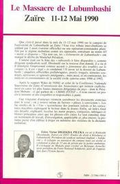 Le Massacre De Lubumbashi ; Zaire, 11-12 Mai 1990 ; Dossier D'Un Temoin-Accuse - 4ème de couverture - Format classique