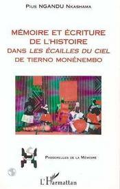 Mémoire et écriture de l'histoire dans les écailles du ciel de Tierno Monenembo - Intérieur - Format classique