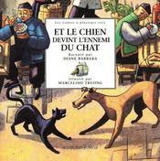 Et Le Chien Devint L'Ennemi Du Chat - Couverture - Format classique