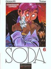 Soda t.6 ; confession express - Intérieur - Format classique
