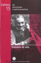 Histoires De Vies Cahiers Musiques N 15 - Intérieur - Format classique