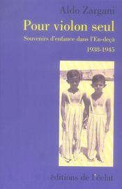 Pour violon seul ; souvenirs d'enfance dans l'en-deçà (1938-1945) - Intérieur - Format classique