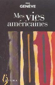 Mes Vies Americaines - Intérieur - Format classique