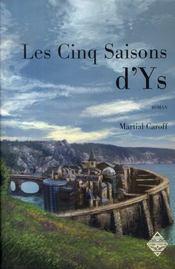 Les cinq saisons d'ys - Intérieur - Format classique