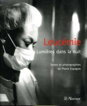 Leucemie ; Lumieres Dans La Nuit - Intérieur - Format classique