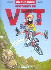 Histoires de VTT t.1 ; on the rock - Intérieur - Format classique