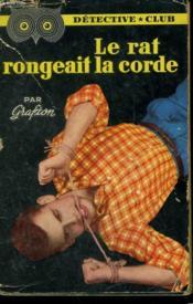 Le Rat Rongeait La Corde. Collection Detective Club N° 12 - Couverture - Format classique