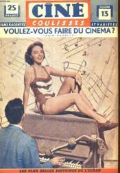 Cine Coulisses N°12 - Deuxieme Annee - Voulez - Vous Faire Du Cinema ? - Couverture - Format classique
