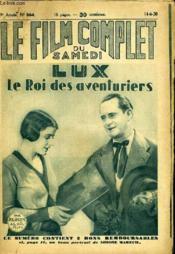 Le Film Complet Du Samedi N° 864 - 9eme Annee - Lux Le Roi Des Aventuriers - Couverture - Format classique