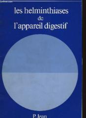 Les Helminthiases De L'Appareil Digestif - Couverture - Format classique