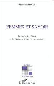 Femmes et savoir ; la société, l'école et la division sexuelle des savoirs - Intérieur - Format classique