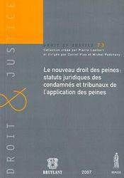 Le nouveau droit des peines ; statuts juridiques des comdamnés et tribunaux de l'application des peines - Intérieur - Format classique