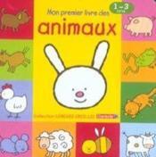 Longues Oreilles - Mon Premier Livre Des Animaux (1-3 A.) - Couverture - Format classique