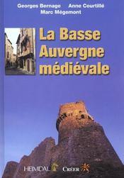 La basse auvergne medievale - Intérieur - Format classique