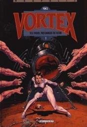 Vortex t.1 ; Tess Wood prisonnière du futur - Couverture - Format classique
