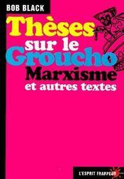 Thèse sur le groucho marxisme et autres textes - Couverture - Format classique