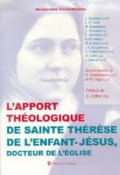L'approche théologique de sainte Thérèse de l'Enfant-Jésus, docteur de l'église - Couverture - Format classique