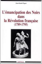 L'émancipation des noirs dans la révolution française (1789-1795) - Couverture - Format classique