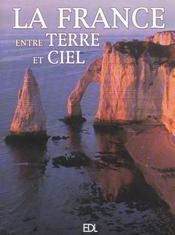 France Entre Terre Et Ciel (La) - Intérieur - Format classique