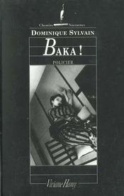 Baka ! - Intérieur - Format classique