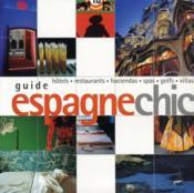 Guide espagne chic - Couverture - Format classique