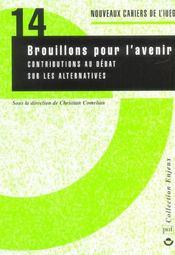 Nouveaux Cahiers De L'Iued T.14 ; Brouillons Pour L'Avenir ; Contributions Au Debat Sur Les Alternatives - Intérieur - Format classique