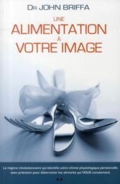 Une alimentation à votre image - Couverture - Format classique