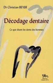 Decodage dentaire - Intérieur - Format classique