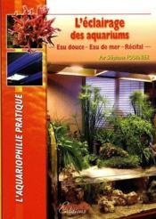 L'Eclairage Des Aquariums - Couverture - Format classique