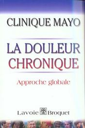 La Douleur Chronique ; Approche Globale - Intérieur - Format classique