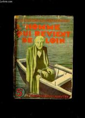 L Homme Qui Revient De Loin. Premiere Partie. - Couverture - Format classique