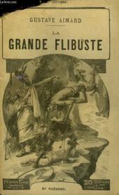 La Grande Flibuste. Tome 4. - Couverture - Format classique