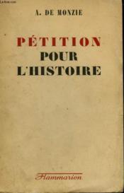 Petition Pour L'Histoire. - Couverture - Format classique