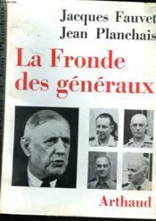 La Fronde Des Generaux. - Couverture - Format classique