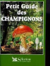 Petit Guide Des Champignons - Couverture - Format classique