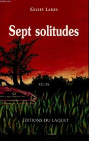 Vente  Sept Solitudes  - Lades
