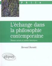 L'Echange Dans La Philosophie Contemporaine Themes Actuels Et Racines Historiques - Intérieur - Format classique