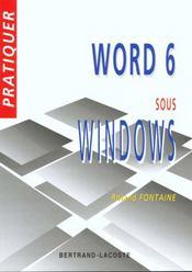 Pratiquer word 6 sous windows - Intérieur - Format classique