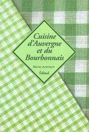 Cuisine D Auvergne Et Du Bourbonnais - Intérieur - Format classique