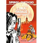 Spirou et Fantasio t.45 ; Luna Fatale - Intérieur - Format classique