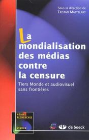 La mondialisation des médias contre la censure - Intérieur - Format classique