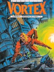 Vortex t.1 ; Campbell, voyageur du temps - Couverture - Format classique