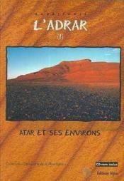 L'Adrar ; Atar et ses environs - Couverture - Format classique