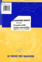 Economie-Droit Pour Premere Stg. Toutes Specialites. La Pochette Eleve - Couverture - Format classique